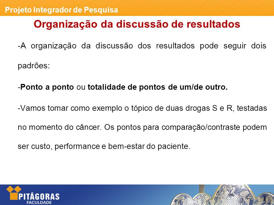 Organização da discussão de resultados