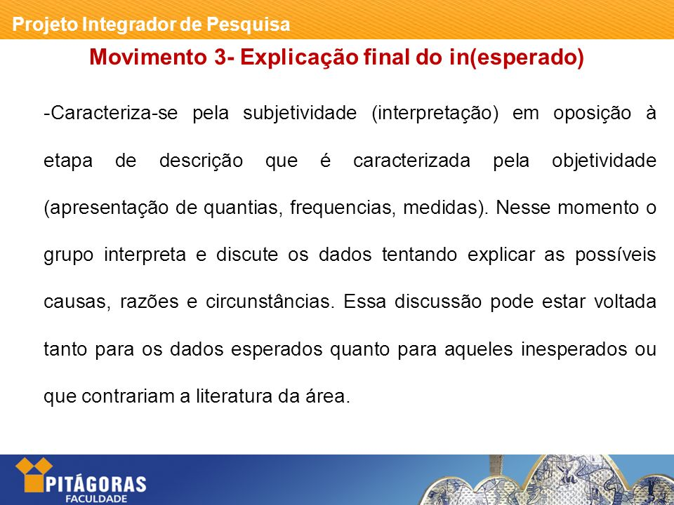 Movimento 3- Explicação final do in(esperado)