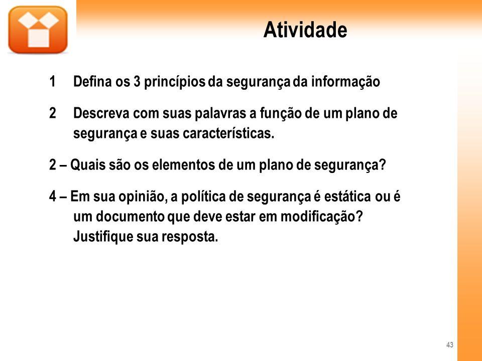Atividade Defina os 3 princípios da segurança da informação