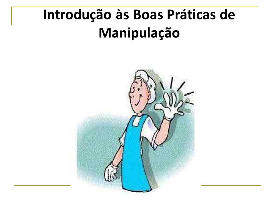Introdução às Boas Práticas de Manipulação