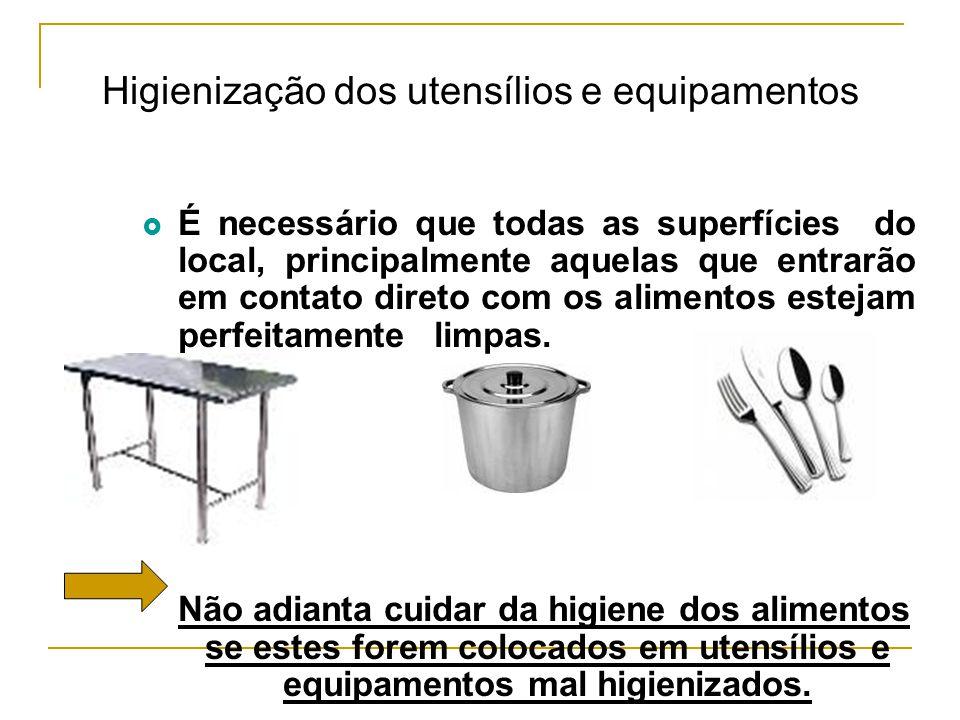 Higienização dos utensílios e equipamentos
