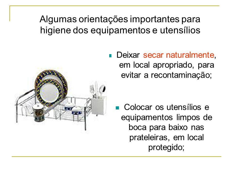 Algumas orientações importantes para higiene dos equipamentos e utensílios