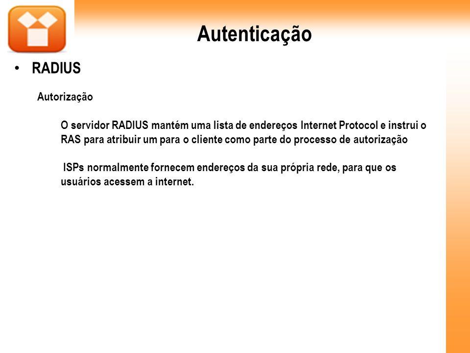 Autenticação RADIUS Autorização