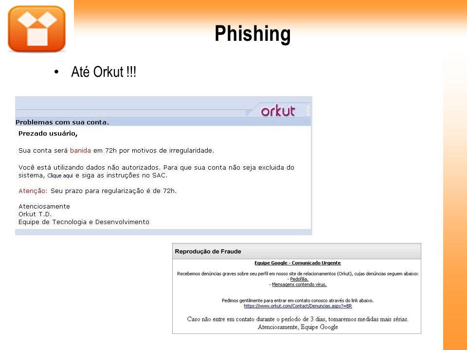 Phishing Até Orkut !!! 25