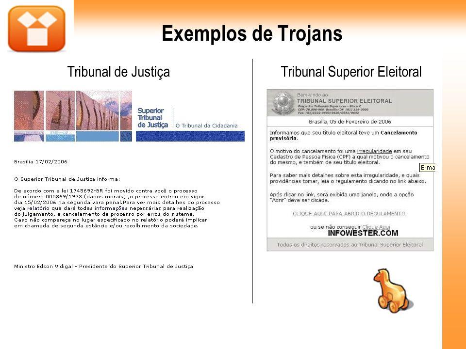 Exemplos de Trojans Tribunal de Justiça Tribunal Superior Eleitoral 42