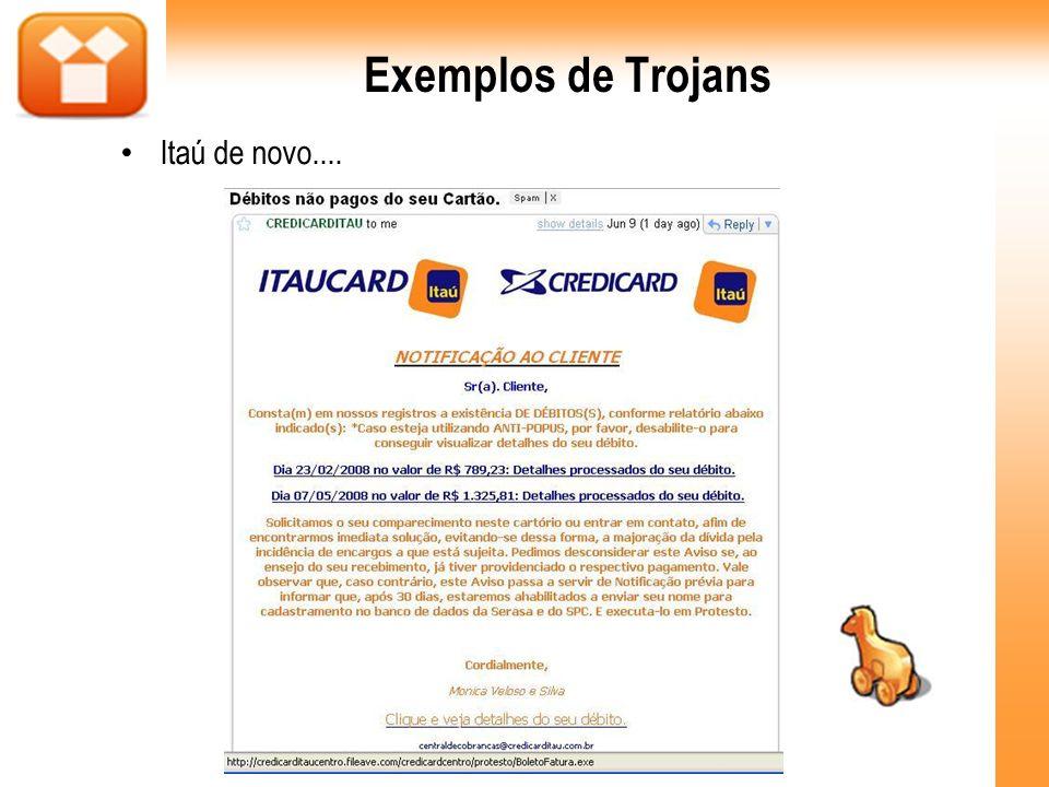 Exemplos de Trojans Itaú de novo.... 43