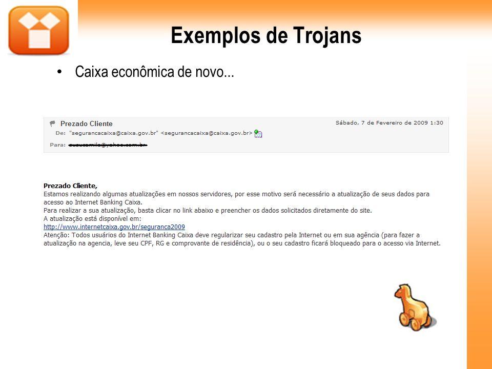 Exemplos de Trojans Caixa econômica de novo... 44
