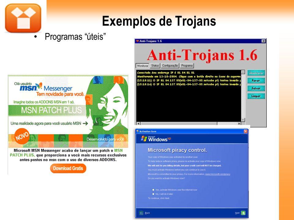 Exemplos de Trojans Programas úteis 46