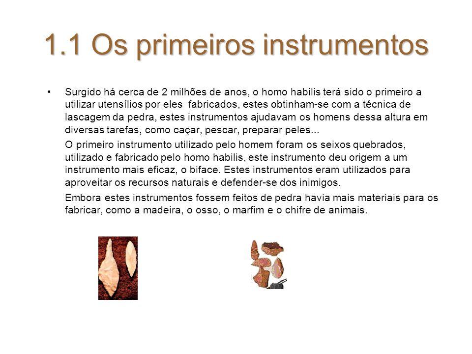 1.1 Os primeiros instrumentos