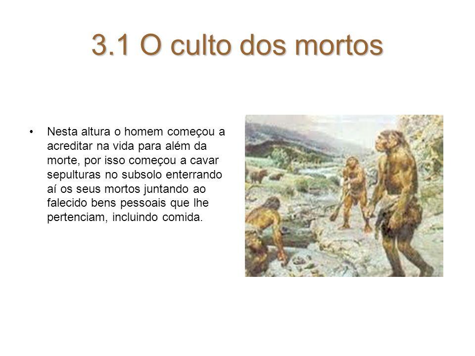 3.1 O culto dos mortos