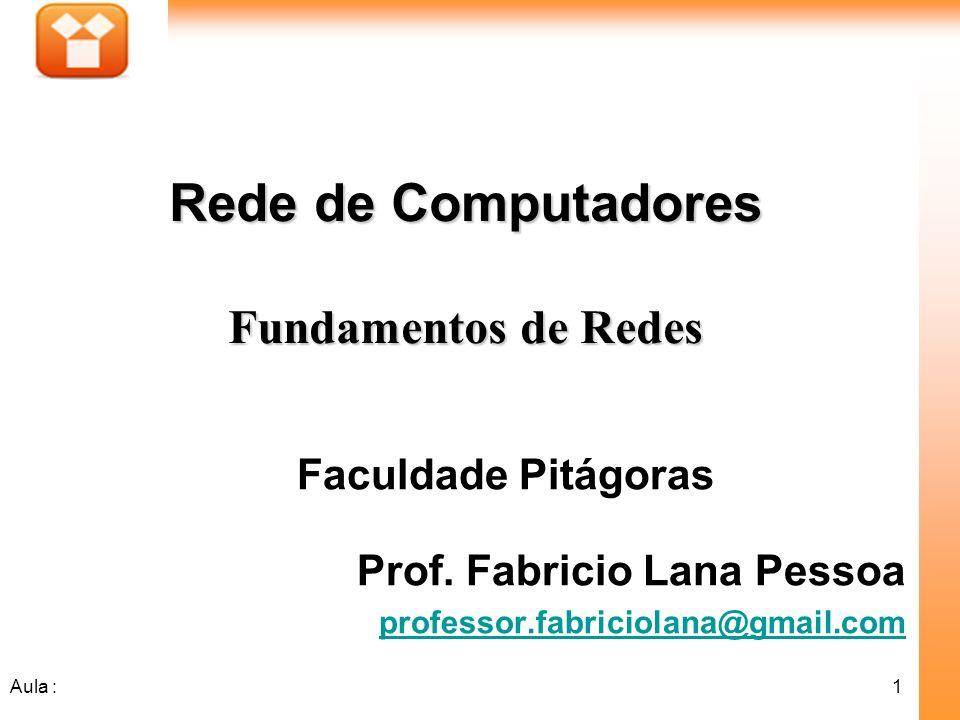 Rede de Computadores Fundamentos de Redes Faculdade Pitágoras