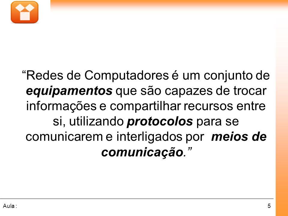 Redes de Computadores é um conjunto de equipamentos que são capazes de trocar informações e compartilhar recursos entre si, utilizando protocolos para se comunicarem e interligados por meios de comunicação.