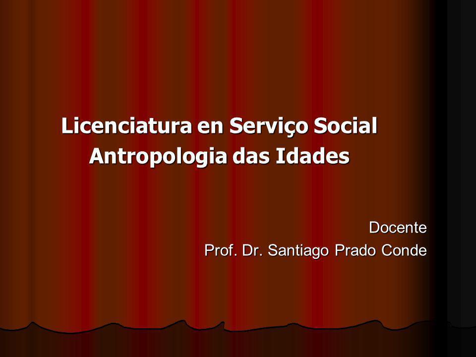Licenciatura en Serviço Social Antropologia das Idades