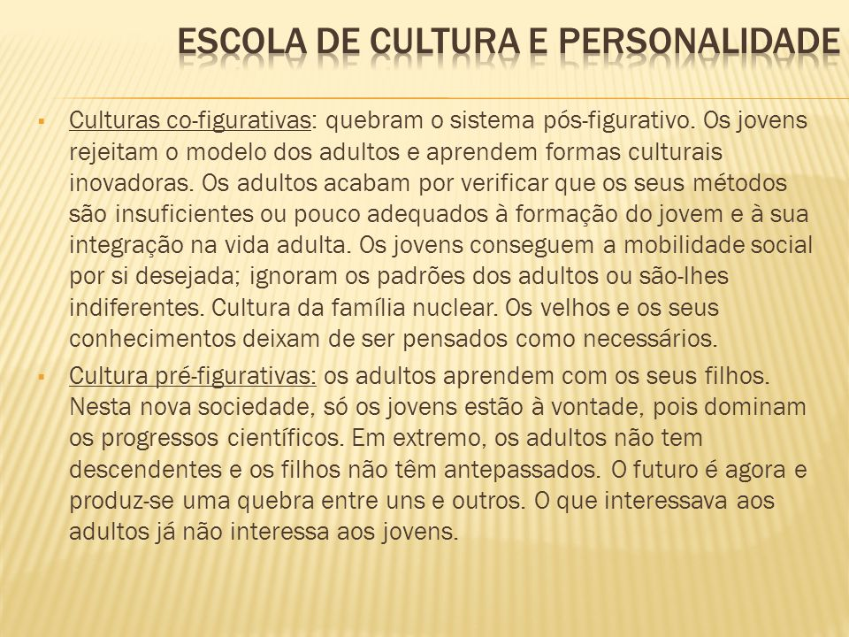ESCOLA DE CULTURA E PERSONALIDADE