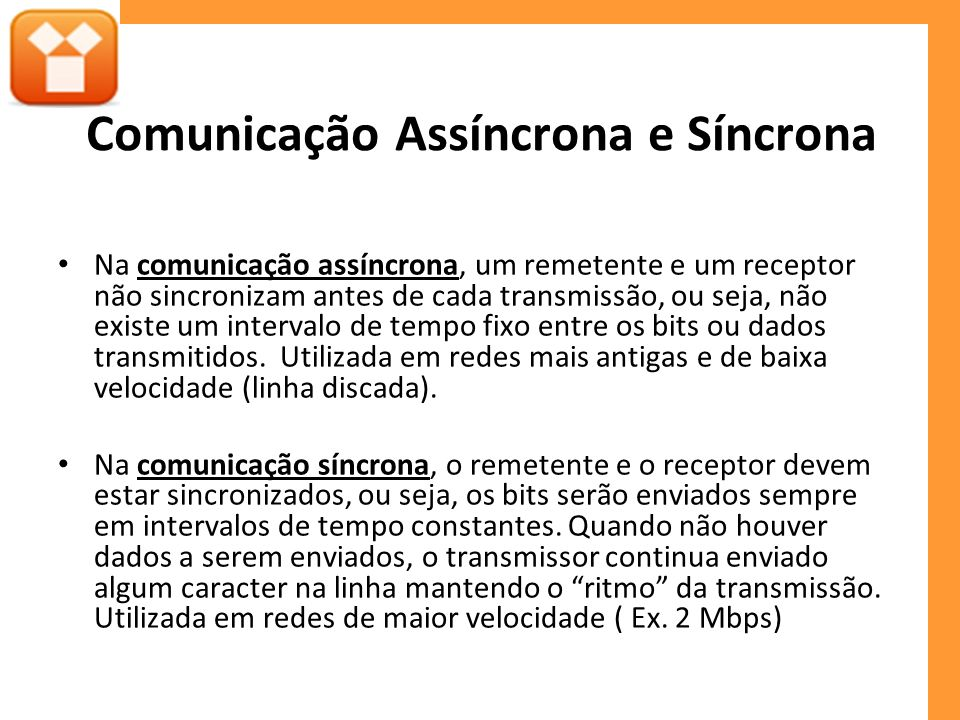 Comunicação Assíncrona e Síncrona