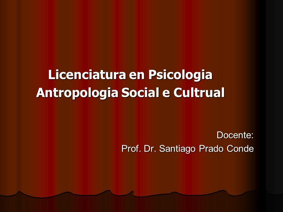 Licenciatura en Psicologia Antropologia Social e Cultrual