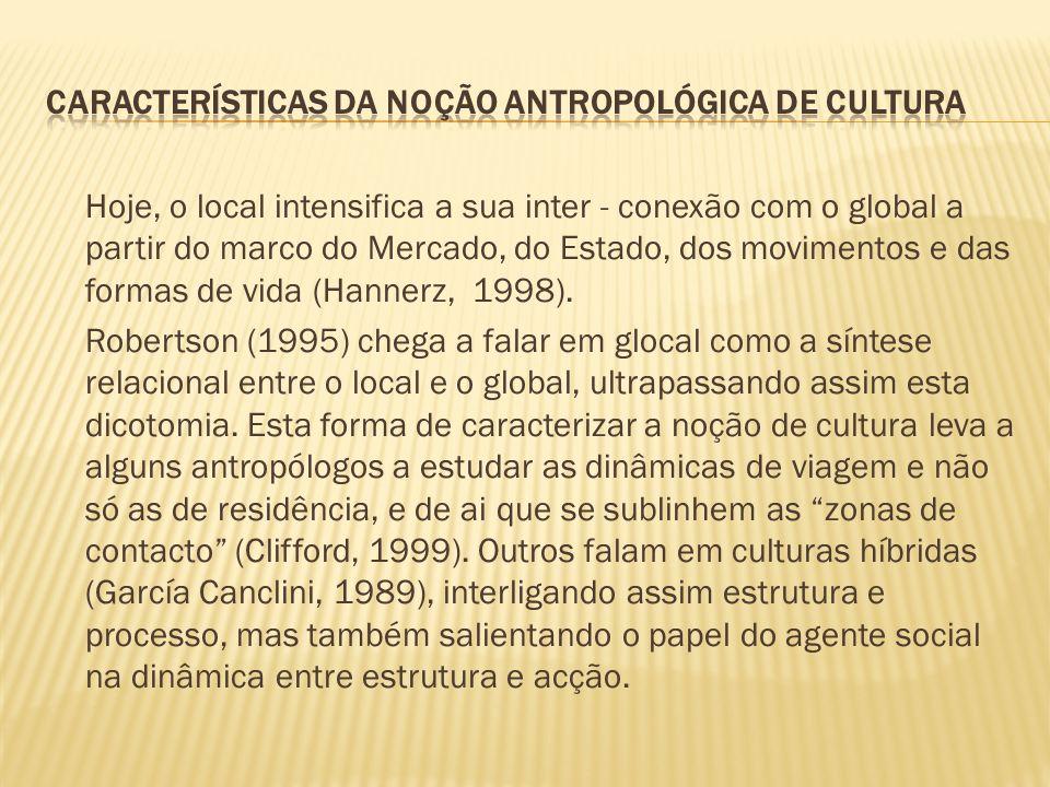 Características da noção antropológica de cultura
