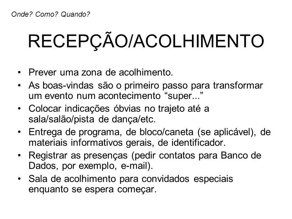 RECEPÇÃO/ACOLHIMENTO