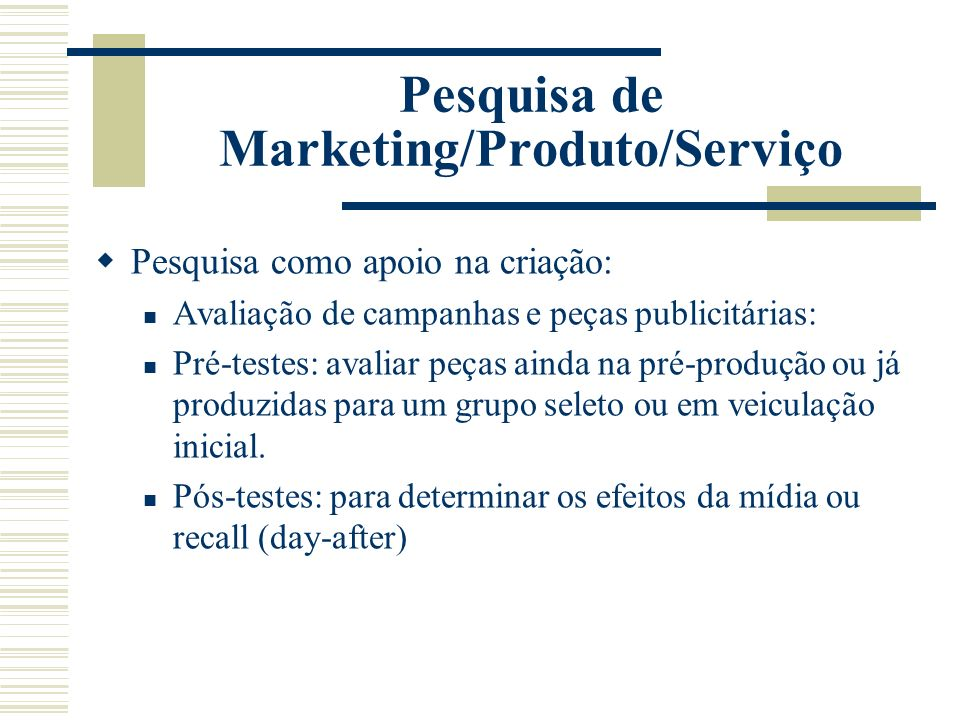 Pesquisa de Marketing/Produto/Serviço