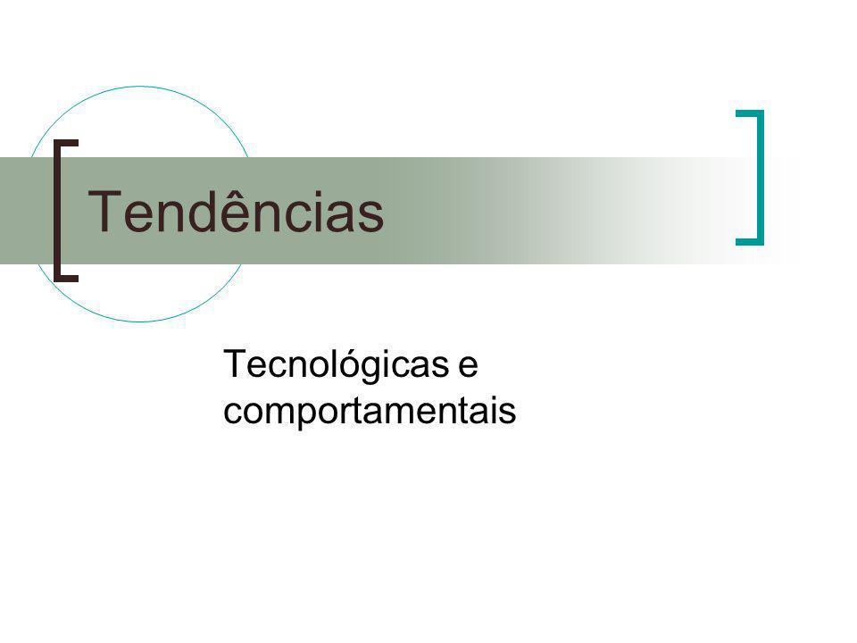 Tecnológicas e comportamentais