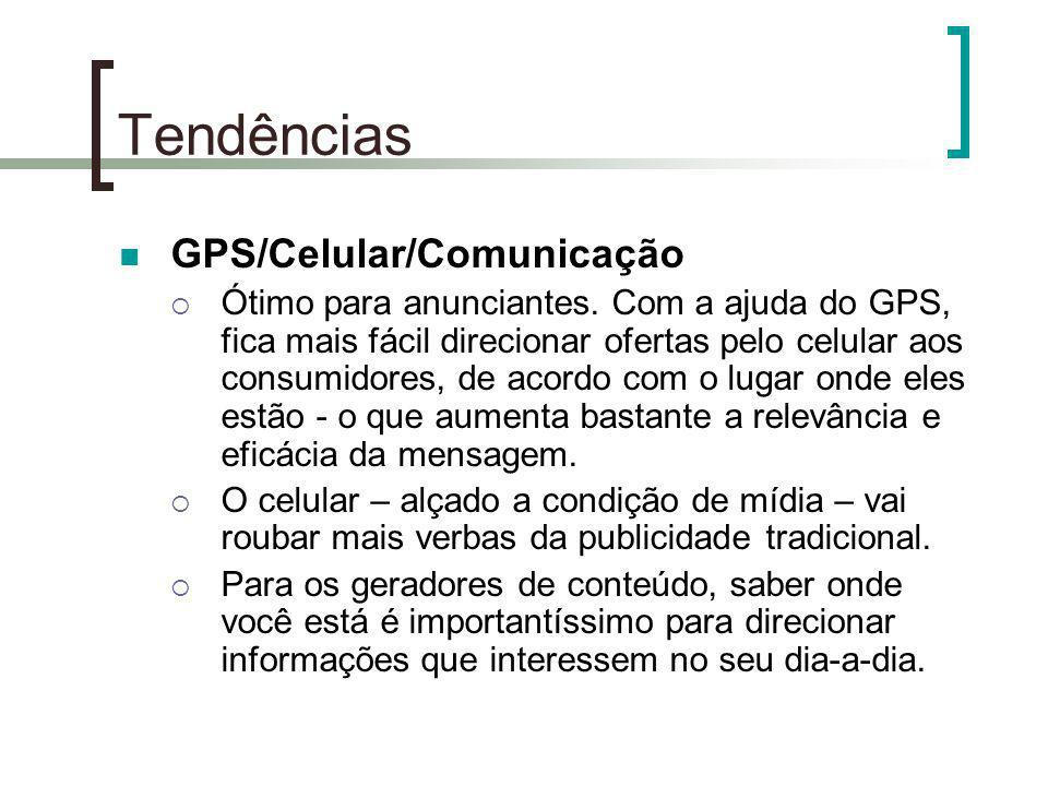 Tendências GPS/Celular/Comunicação