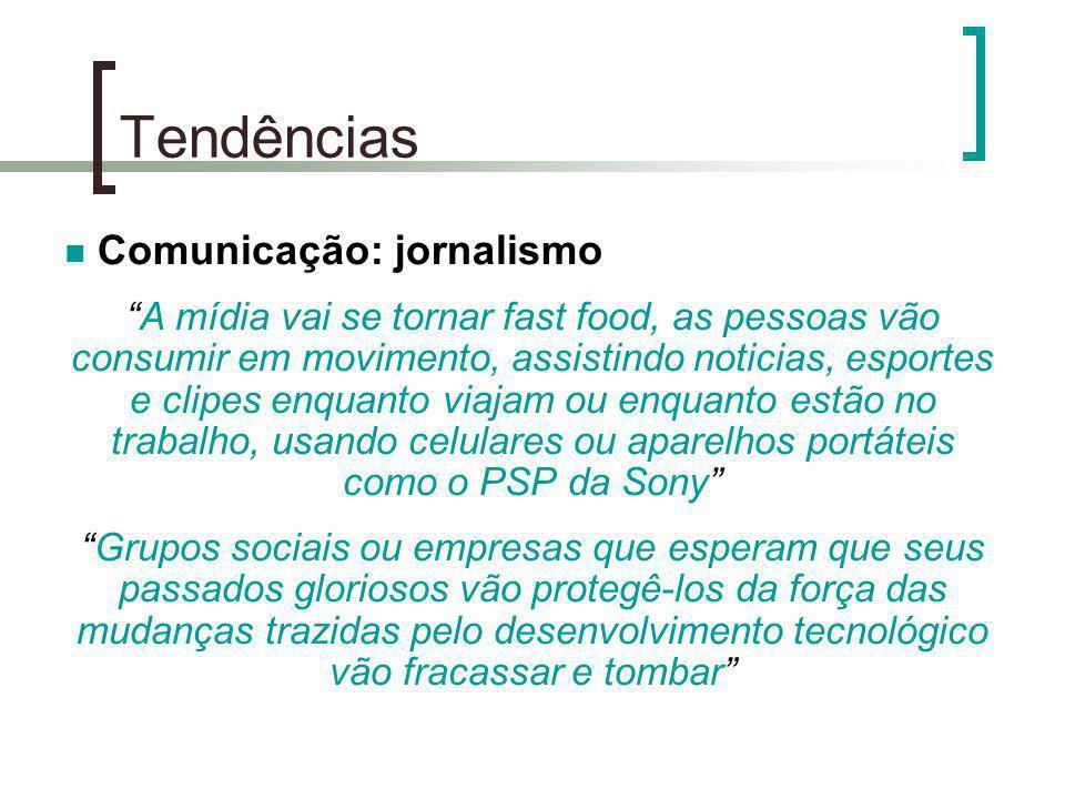 Tendências Comunicação: jornalismo