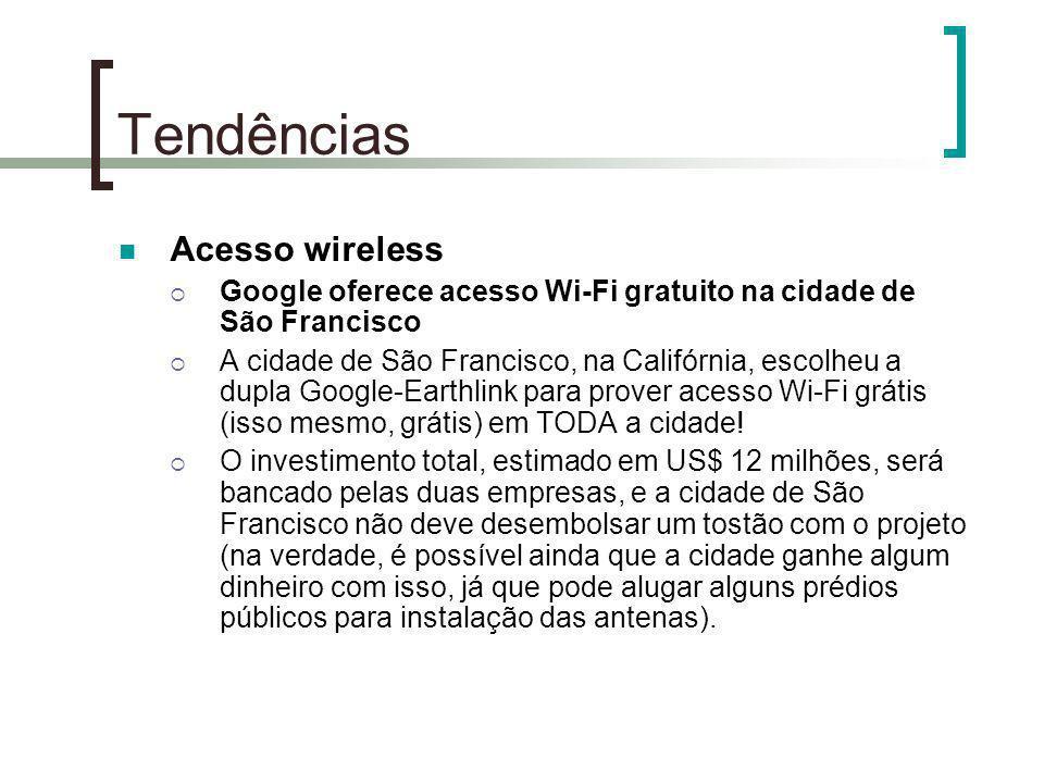 Tendências Acesso wireless
