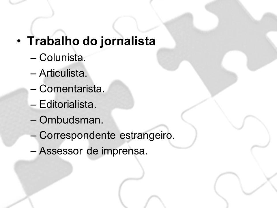 Trabalho do jornalista