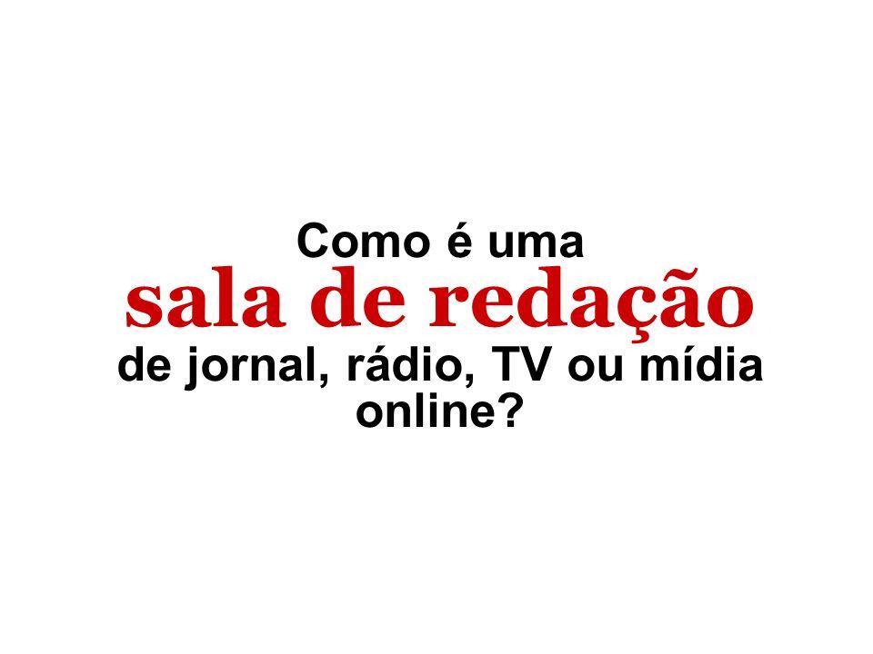 de jornal, rádio, TV ou mídia online