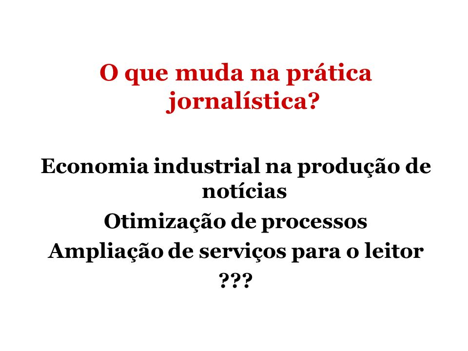 O que muda na prática jornalística