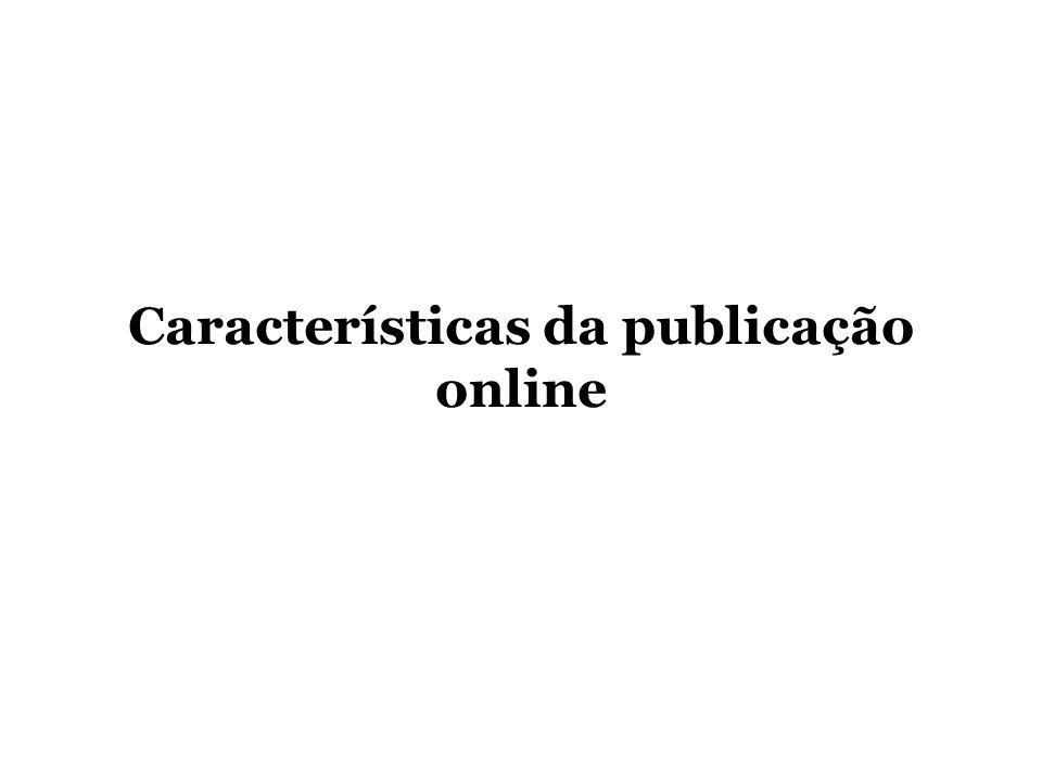 Características da publicação online