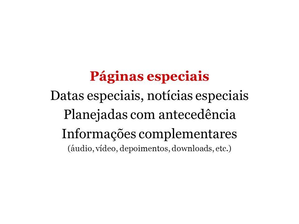 Datas especiais, notícias especiais Planejadas com antecedência