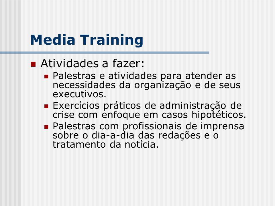 Media Training Atividades a fazer: