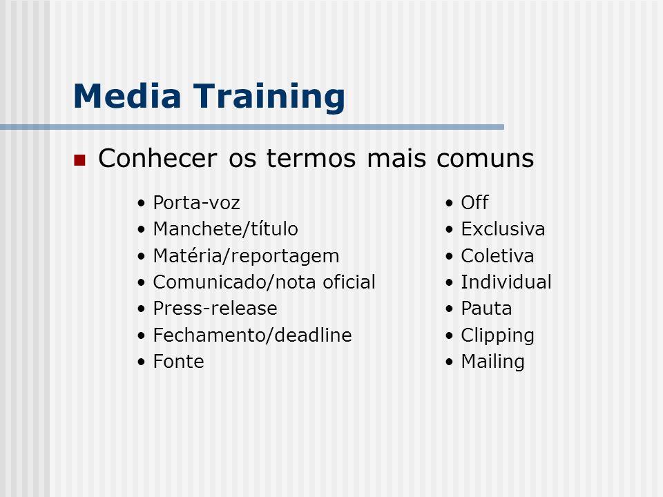 Media Training Conhecer os termos mais comuns Porta-voz
