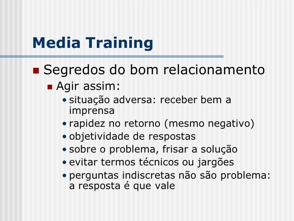 Media Training Segredos do bom relacionamento Agir assim:
