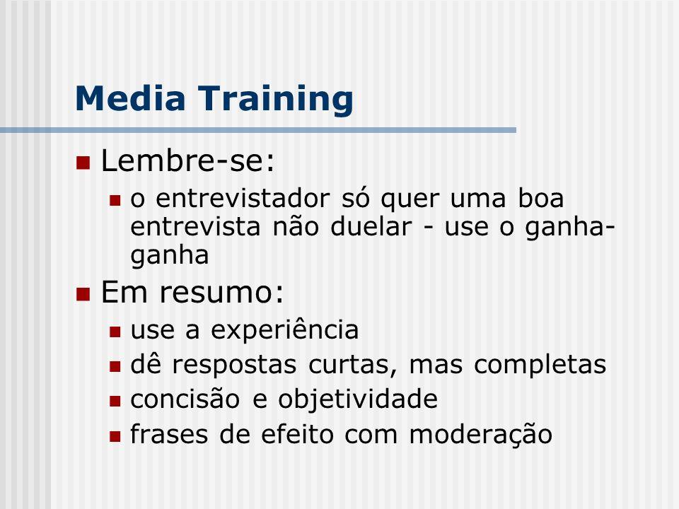 Media Training Lembre-se: Em resumo: