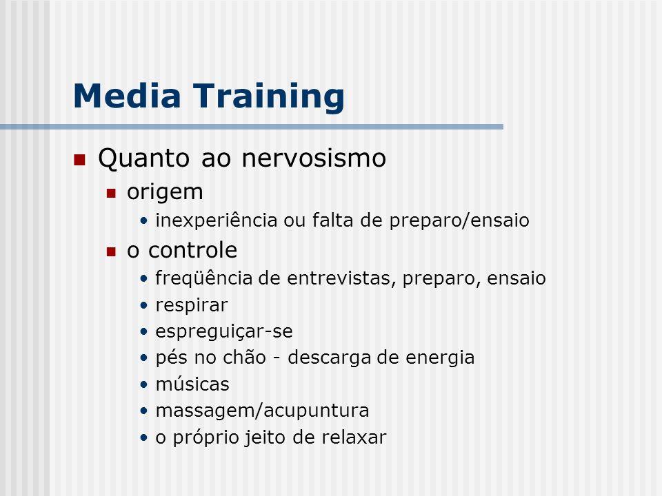 Media Training Quanto ao nervosismo origem o controle