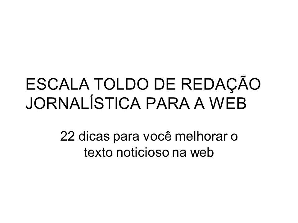ESCALA TOLDO DE REDAÇÃO JORNALÍSTICA PARA A WEB