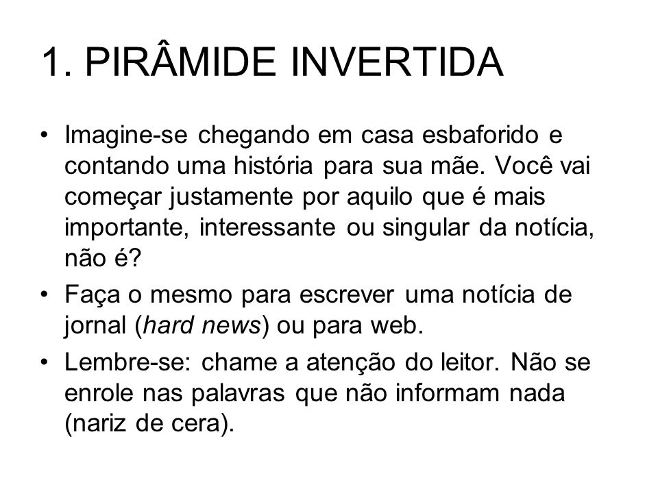 1. PIRÂMIDE INVERTIDA