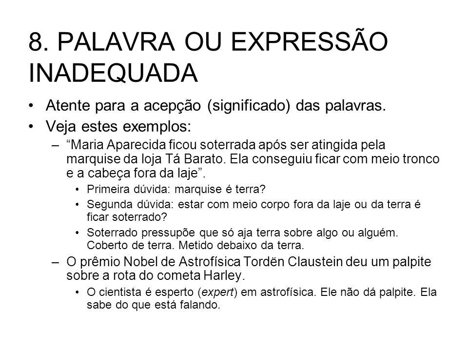 8. PALAVRA OU EXPRESSÃO INADEQUADA