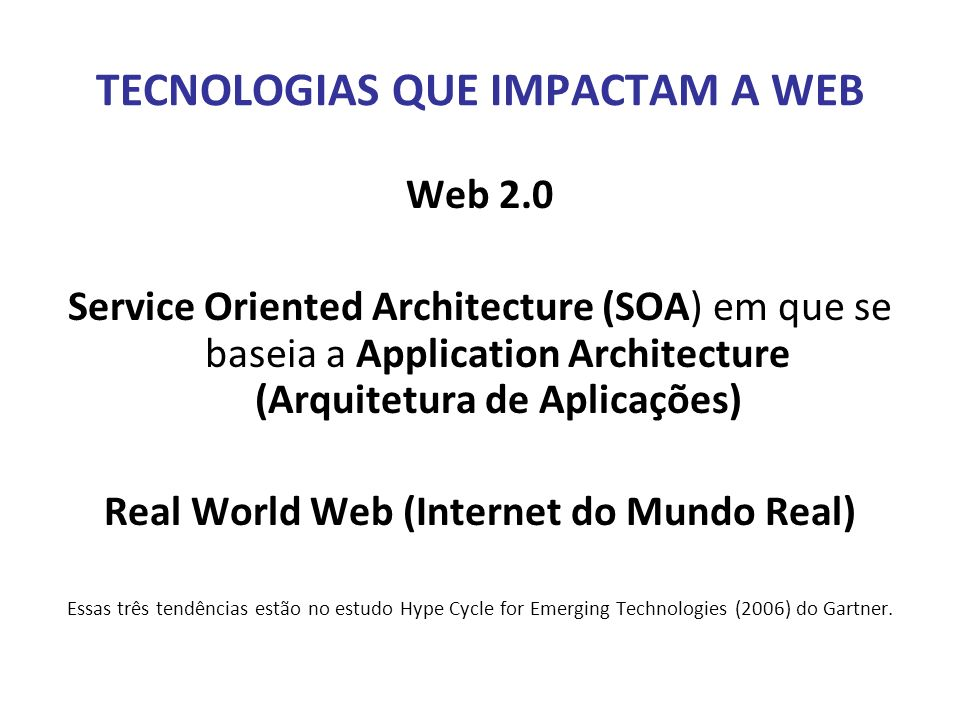 TECNOLOGIAS QUE IMPACTAM A WEB