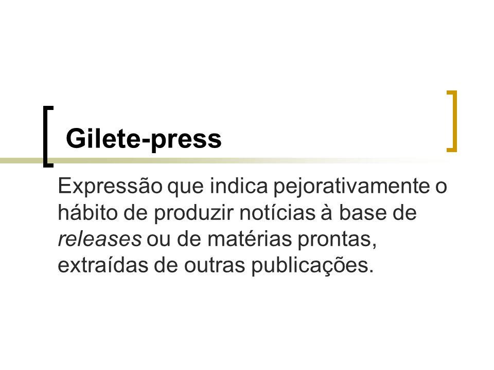 Gilete-press