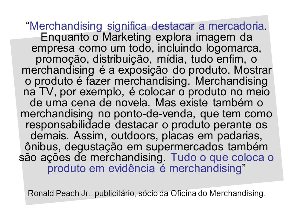 Ronald Peach Jr., publicitário, sócio da Oficina do Merchandising.