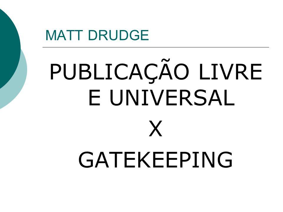 PUBLICAÇÃO LIVRE E UNIVERSAL
