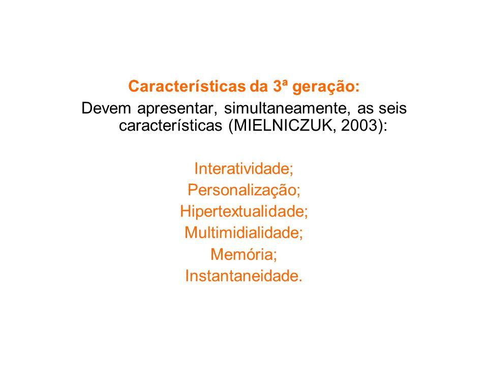 Características da 3ª geração:
