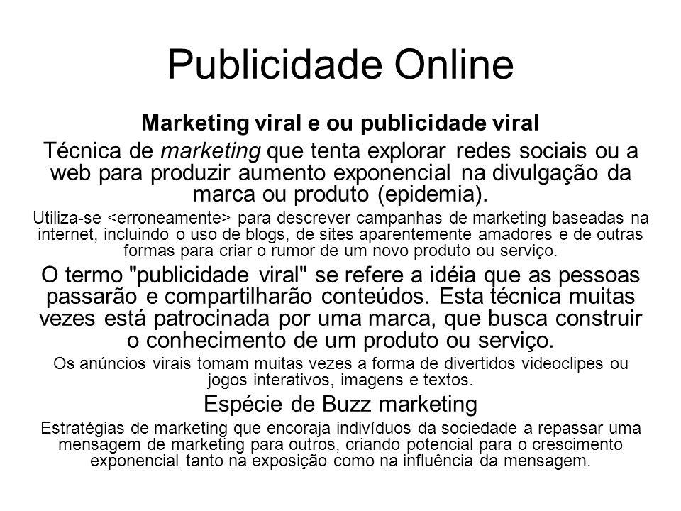Publicidade Online Marketing viral e ou publicidade viral