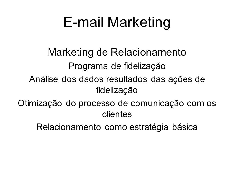 E-mail Marketing Marketing de Relacionamento Programa de fidelização