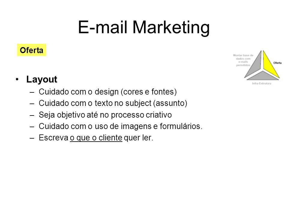 E-mail Marketing Layout Oferta Cuidado com o design (cores e fontes)