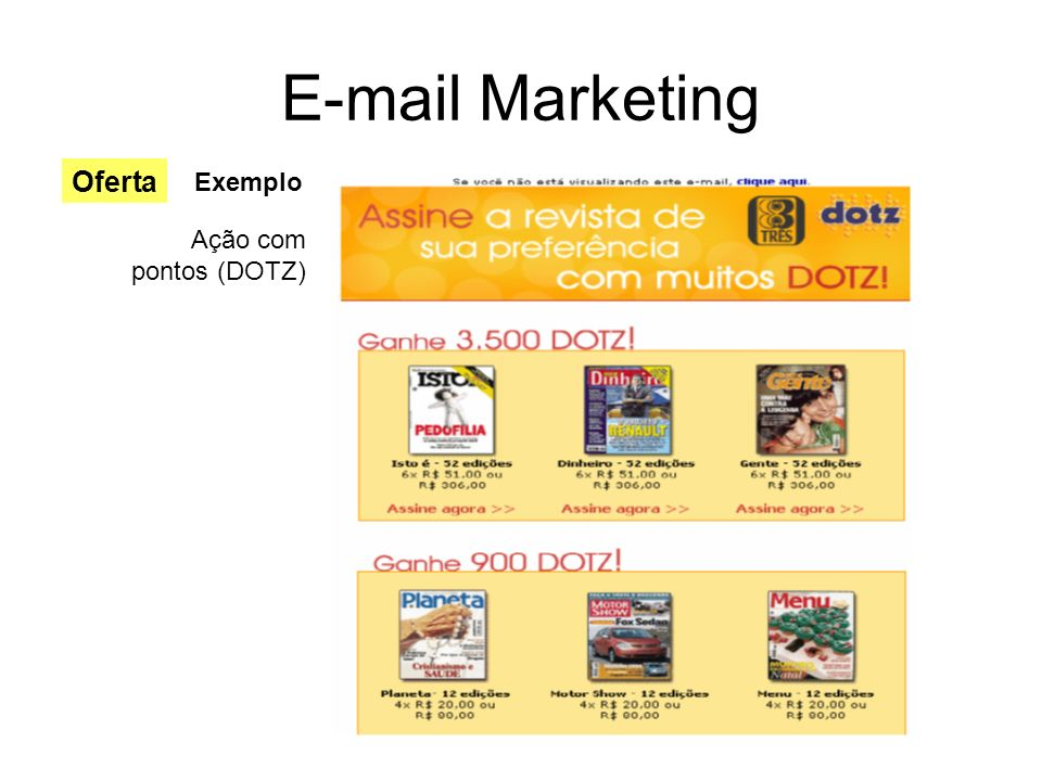 E-mail Marketing Oferta Exemplo Ação com pontos (DOTZ)