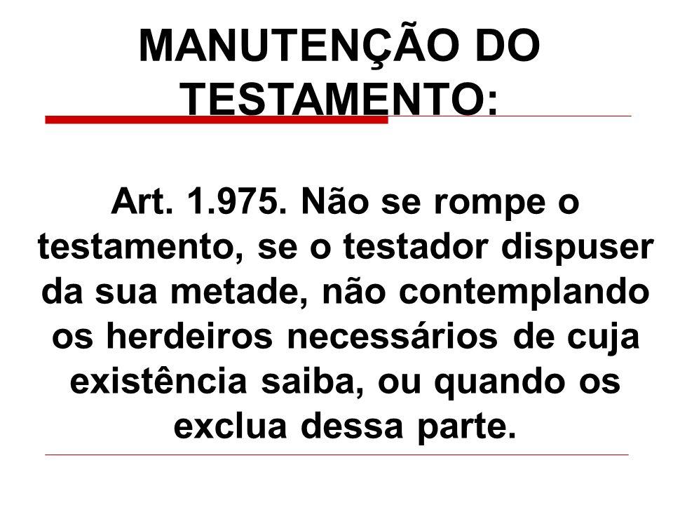 MANUTENÇÃO DO TESTAMENTO: